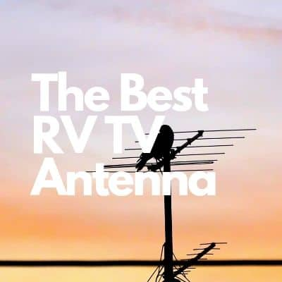 10 Best RV TV Antennas 2019: Reviews & Buying Guide - Crow